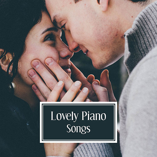 Play & Download Lovely Piano Songs – Mellow Piano, Jazz Instrumental, Relaxation with Jazz Music, Lounge by Unspecified | Napster