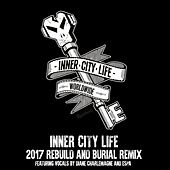 Inner City Life 2017 by Goldie