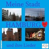 Meine Stadt Hamburg - Und ihre Lieder, Vol. 1 by Various Artists