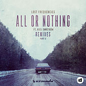 All Or Nothing (Remixes Part 2) by Lost Frequencies