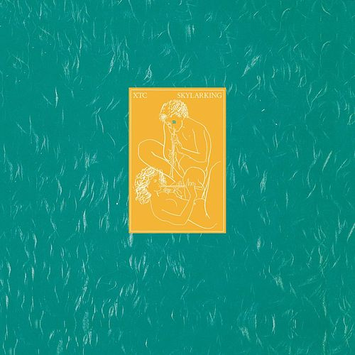 Play & Download Skylarking by XTC | Napster