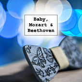 Play & Download Baby, Mozart & Beethoven – Classical Sounds for Baby, Brilliant, Little Child, Relaxing Music, Development of Brain by La Musique De Bébé | Napster