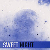 Sweet Night – Soothing Lullabies for Sleep, Bedtime, Peaceful Mind, Deep Relief, Calmness & Silence, Pure Sleep by New Age
