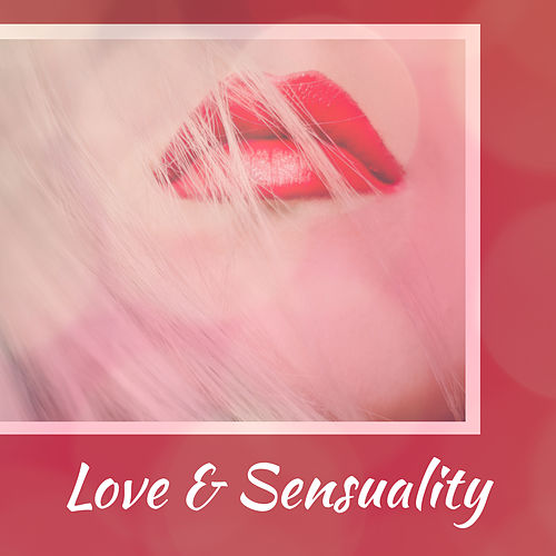 Love & Sensuality – Romantic Jazz for Lovers, Strong Feeling, True Love, Best Smooth Jazz at Night, Romantic Evening de Instrumental