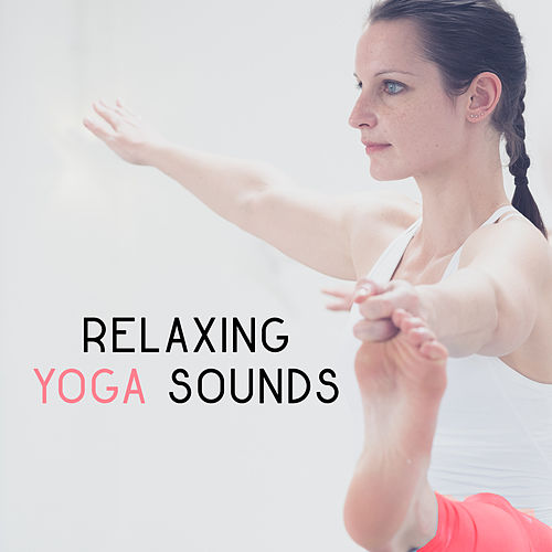 Relaxing Yoga Sounds – Soothing Sounds for Yoga Training, Meditation Music, Relax for Mind & Body, Inner Silence de Yoga Music