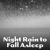 Play & Download Night Rain to Fall Asleep – Calming Nature Waves, Easy Relaxation, Music to Calm Down, Sleep Well with New Age by Soothing Sounds | Napster