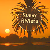 Play & Download Sunny Riviera – Holiday Chill Out Music, Relax on the Beach, Summer Chill, Ibiza Party, Deep Sun, Holiday Under Palms by #1 Hits Now | Napster