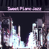 Sweet Piano Jazz – Soft & Calm Jazz, Music to Relax, Time for Break, Soothing Piano Waves by Music for Quiet Moments