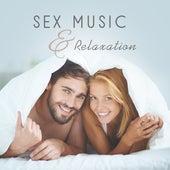 Sex Music & Relaxation – Sensual Jazz Music, Deep Massage, Erotic Lounge, Sexy Jazz, Romantic Piano, Saxophone by New York Jazz Lounge