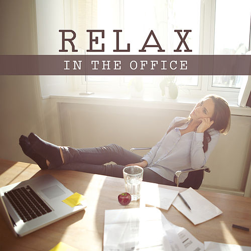 Relax in the Office – Relaxing Music, New Age 2017 for Rest, Have a Break at Work, Relax, Feel Fresh Power by Native American Flute