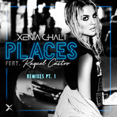 Play & Download Places Remixes, Pt. 1 by Xenia Ghali | Napster