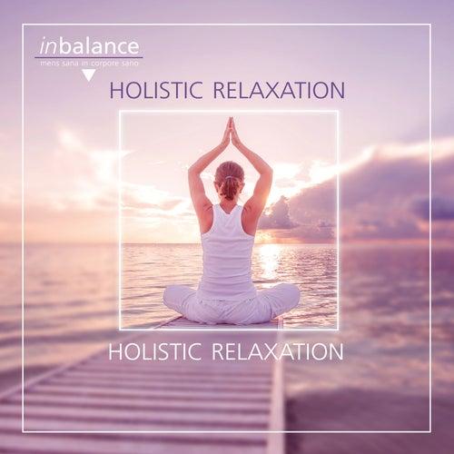 Holistic Relaxation by Stuart Jones