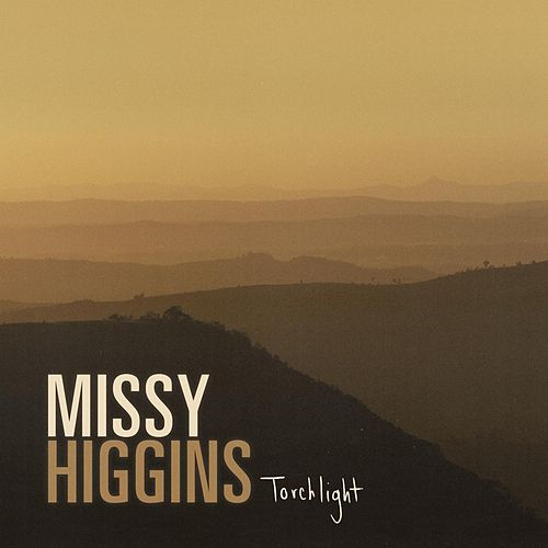 Torchlight by Missy Higgins