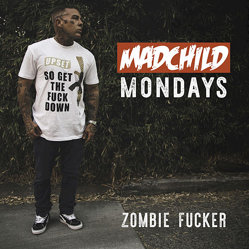 Play & Download Zombie Fucker by Madchild | Napster