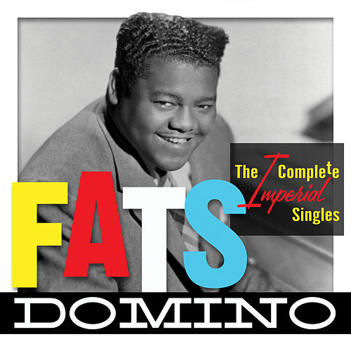 The Complete Imperial Singles von Fats Domino