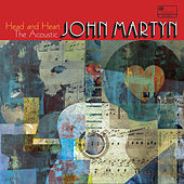 Head And Heart – The Acoustic John Martyn von Various Artists