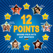 12 Points - Grand-Prix-Hits auf Deutsch von Various Artists