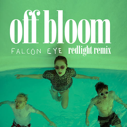 Falcon Eye (Redlight Remix) by Off Bloom