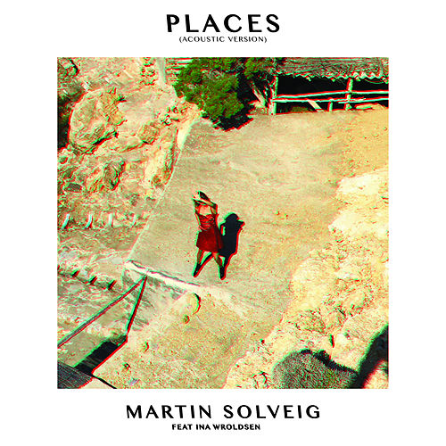 Places (Acoustic Version) de Martin Solveig