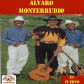 El Cuervo by Alvaro Monterrubio