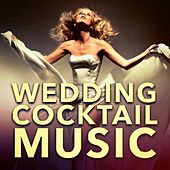 Wedding Cocktail Music by Various Artists