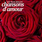 Play & Download Les Plus Belles Chansons D'amour by Various Artists | Napster
