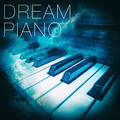Dream Piano by Various Artists