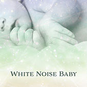 White Noise Baby – Music for Baby to Sleep, Natural Sounds, White Noise for Baby Sleep, Relaxing Music, Calmness by White Noise For Baby Sleep
