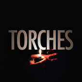 Torches by X Ambassadors
