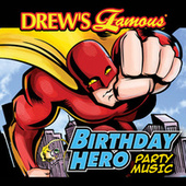 Drew's Famous Birthday Hero Party Music by The Hit Crew(1)