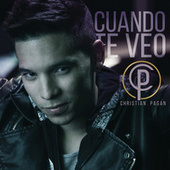 Play & Download Cuando Te Veo by Christian Pagán | Napster