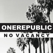 Play & Download No Vacancy by OneRepublic | Napster
