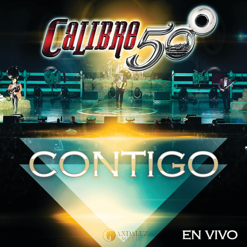 Play & Download Contigo (En Vivo Auditorio Telmex) by Calibre 50 | Napster