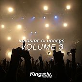 Kingside Clubbers (Volume 3) by Various Artists