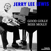 Good Golly Miss Molly (Remastered) de Jerry Lee Lewis