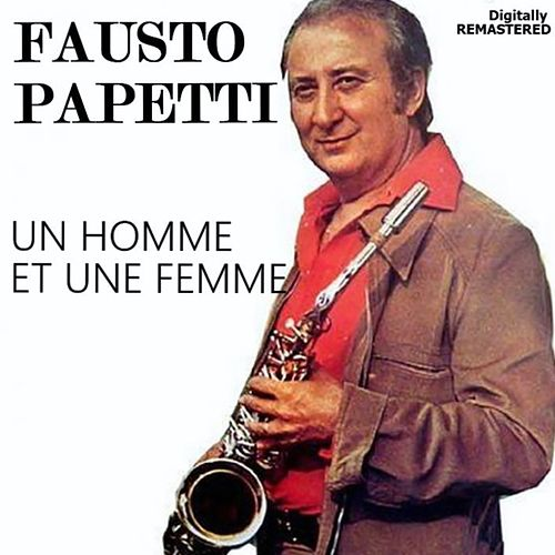 Un homme et une femme (Remastered) by Fausto Papetti