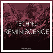 Reminiscence Techno, Vol. 1 by Various Artists