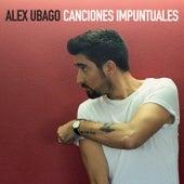 Canciones Impuntuales van Alex Ubago