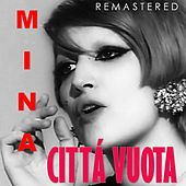 Cittá Vuota (Remastered) by Mina