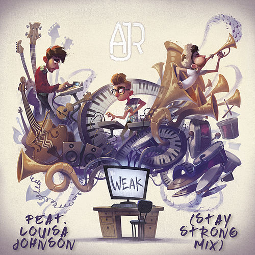 Weak (Stay Strong Mix) de AJR