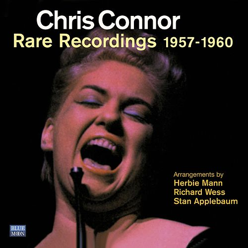 Chris Connor. Rare Recordings 1957-1960 by Chris Connor