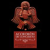 Play & Download Acordeón de Concierto by Antonio Barberena | Napster