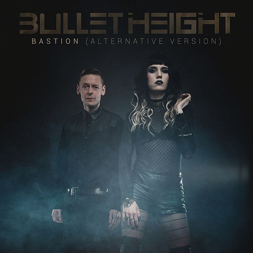 Bastion (alternative version) von Bullet Height