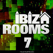 Ibiza Rooms 7 by Various Artists
