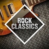 Rock Classics: The Collection von Various Artists