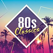 80s Classics: The Collection von Various Artists