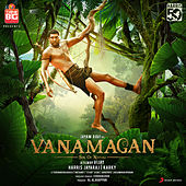 Vanamagan (Original Motion Picture Soundtrack) by Various Artists