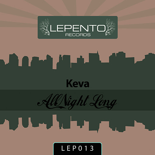 All Night Long by Keva