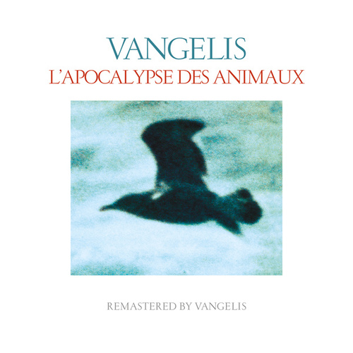 L'apocalypse des animaux (Remastered) by Vangelis