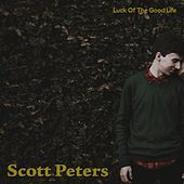 Scott Peters by Luck Of The Good Life
